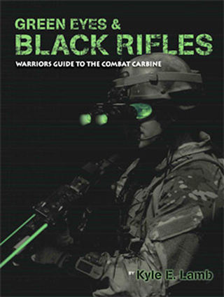 511 Tactical 50024 Green Eyes & Black Rifles - Autographed By Kyle Lamb