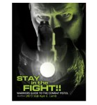 5.11 Tactical Stay In The Fight: WarriorS Guide To The Combat Pistol By Sgm Kyle E. Lamb