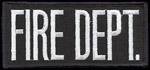 Premier Emblem FIREDEPT24 2 X 4 Fire Dept Patch