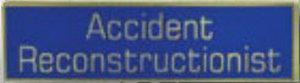 Premier Emblem P4776 ACCIDENT RECONSTRUCTIONIST - 1 3/8 x 3/8