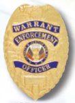 Premier Emblem PB704 Warrant Enforcement officer Badge